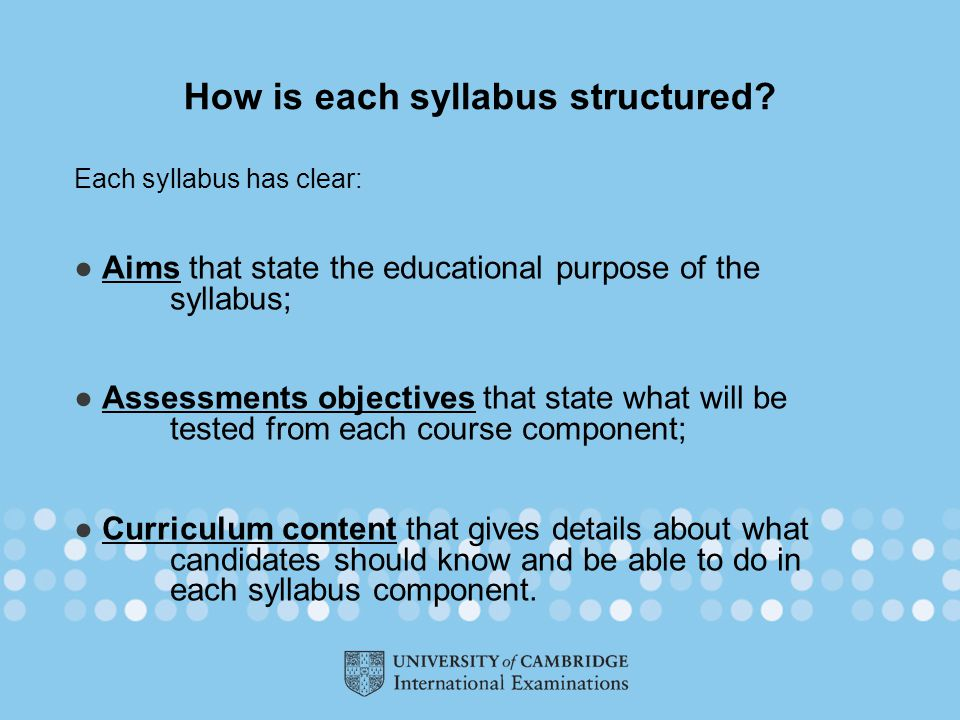 How is each syllabus structured.