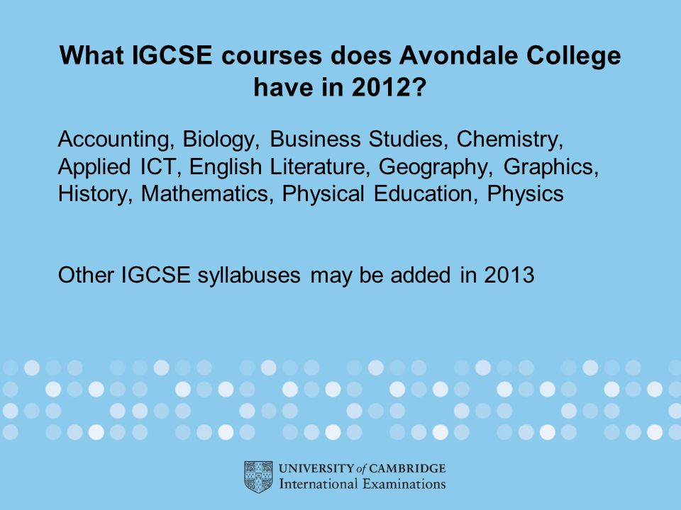 What IGCSE courses does Avondale College have in 2012.