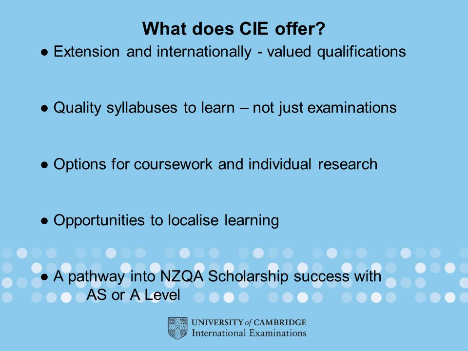 What does CIE offer.