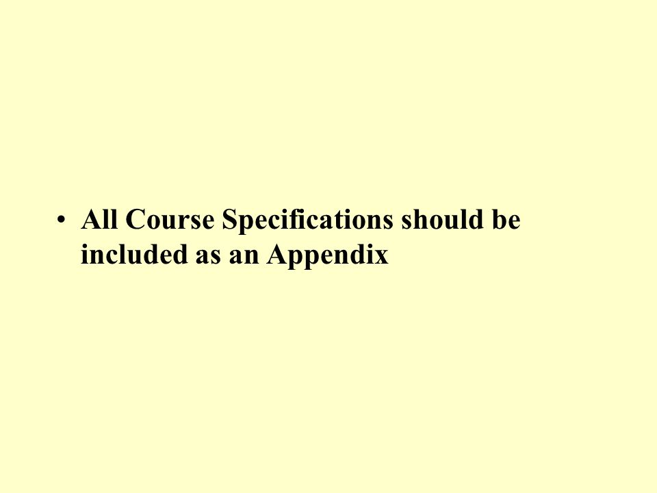 All Course Specifications should be included as an Appendix