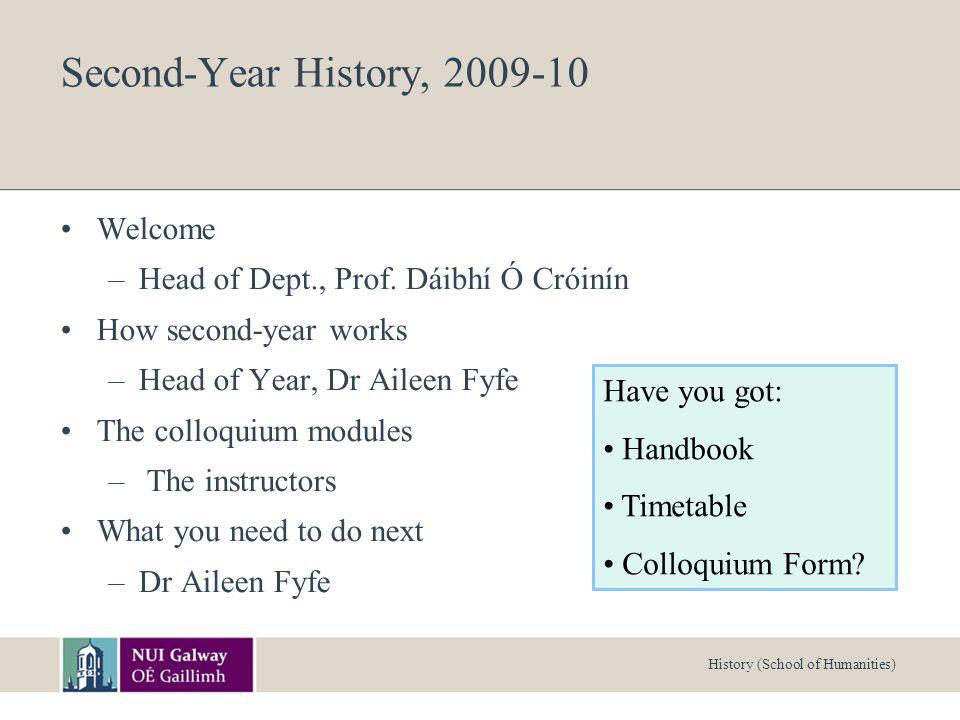 History (School of Humanities) Welcome.Prof.