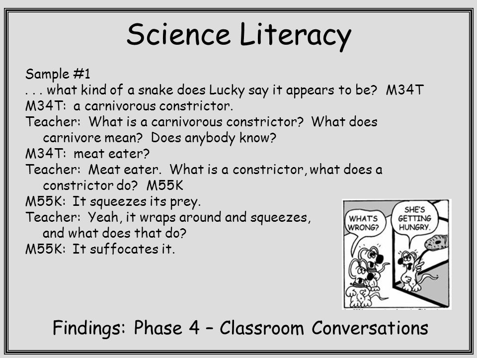 Science Literacy Findings: Phase 4 – Classroom Conversations Sample #1...