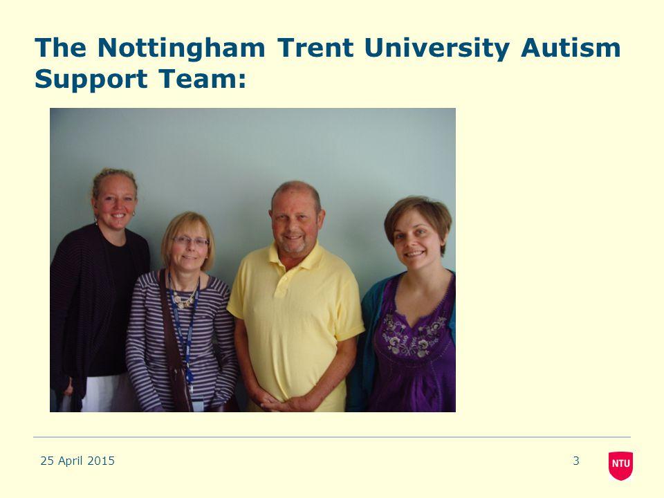 The Nottingham Trent University Autism Support Team: 25 April 20153
