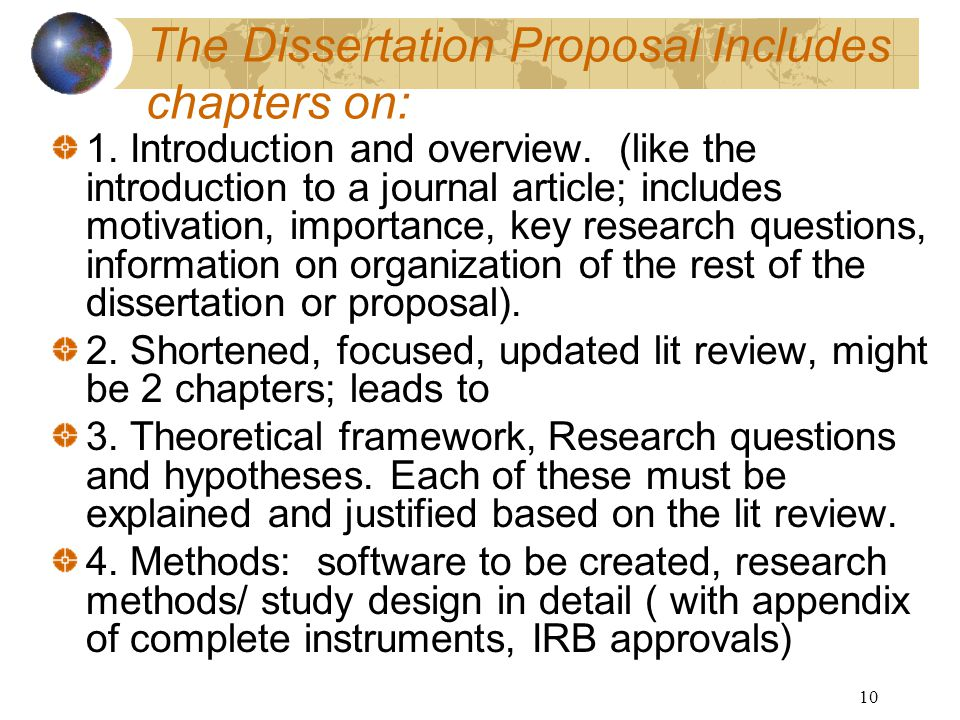 10 The Dissertation Proposal Includes chapters on: 1.