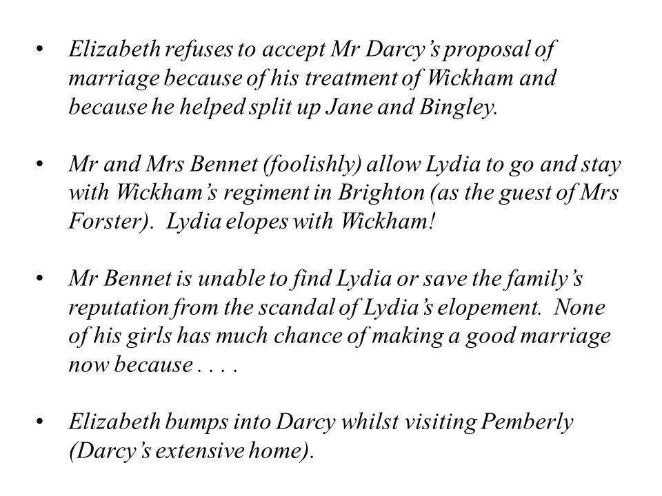 Mrs Bennet's brother and his wife prove to be most helpful during both Lydia's elopement with Wickham and Elizabeth's accidental visit with Darcy at his Pemberley estate.
