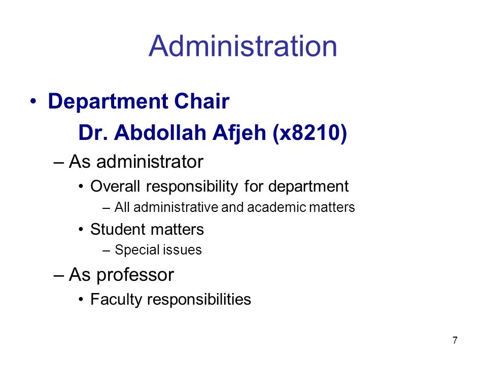 7 Administration Department Chair Dr.