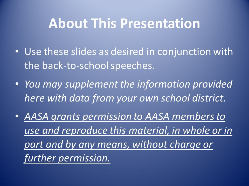 About This Presentation Use these slides as desired in conjunction with the back-to-school speeches.