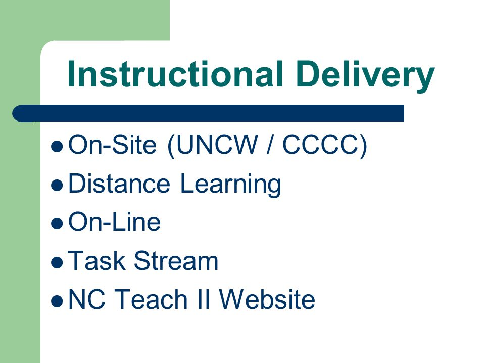NC Teach and NC Teach II Common Features Mid-Career Professionals Curriculum / Modules Delivery On-site / Online Middle / High School Math Middle / High School Science Special Education Elementary Education Interview Process for Candidates