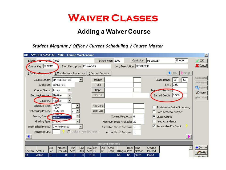 Waiver Classes Student Mngmnt / Office / Current Scheduling / Course Master Adding a Waiver Course