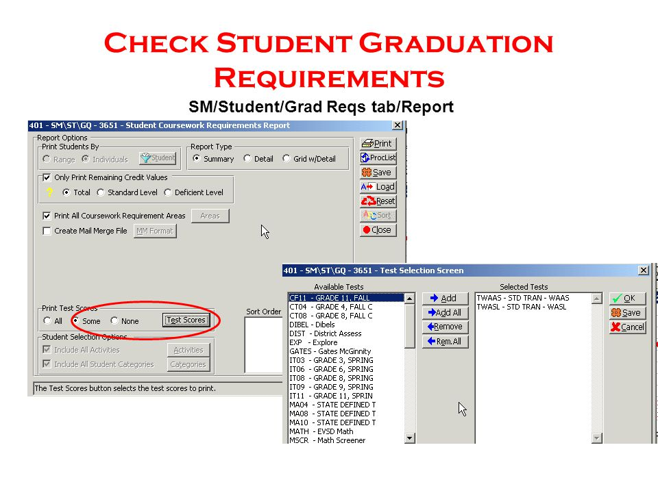 Check Student Graduation Requirements SM/Student/Grad Reqs tab/Report