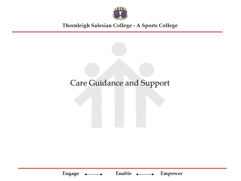 Engage Enable Empower To engage our pupils on the GCSE journey we need to care, guide and support them through the challenges that lie ahead.