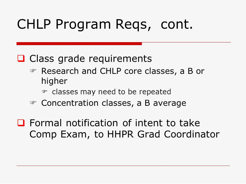 CHLP Program Reqs, cont.