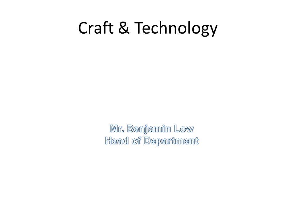 Craft & Technology