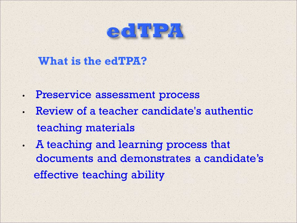 What is the edTPA.
