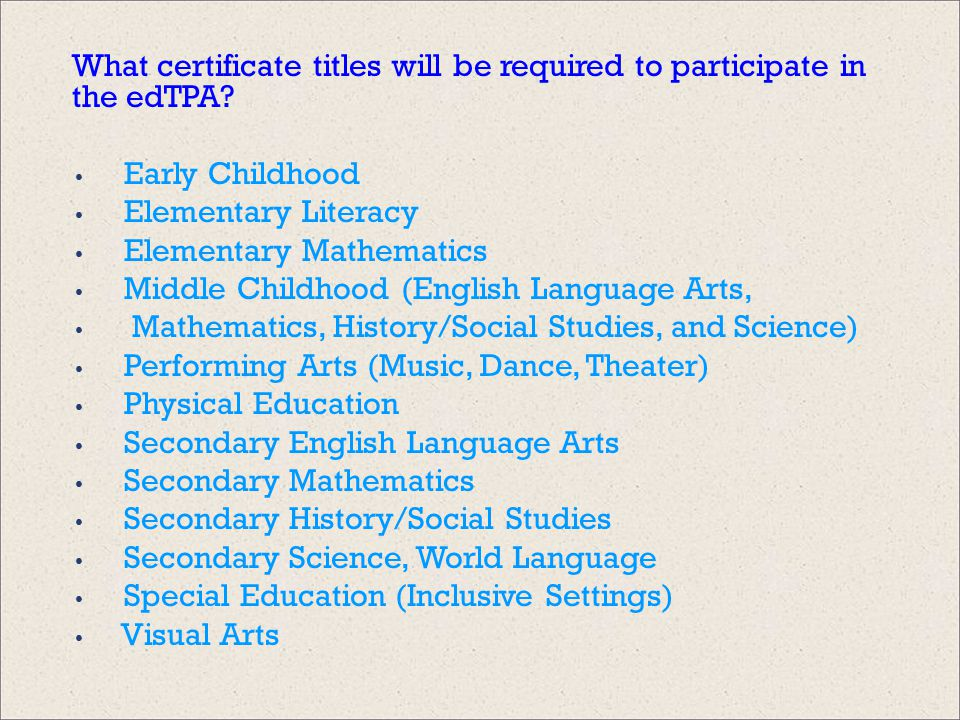 What certificate titles will be required to participate in the edTPA.