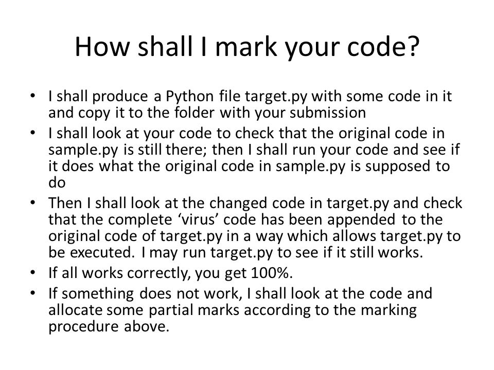 How shall I mark your code.