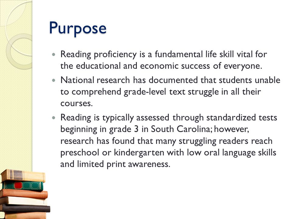 Purpose Reading proficiency is a fundamental life skill vital for the educational and economic success of everyone. National research has documented t