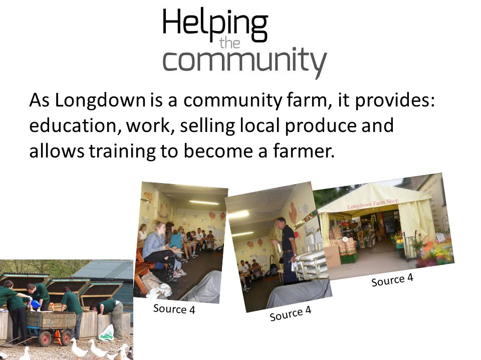 As Longdown is a community farm, it provides: education, work, selling local produce and allows training to become a farmer.