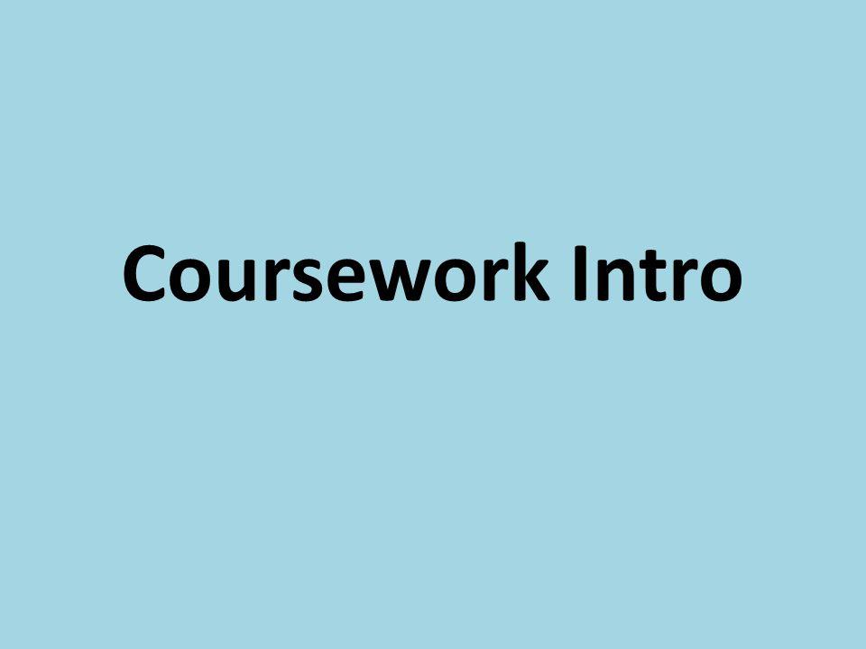 Coursework Intro