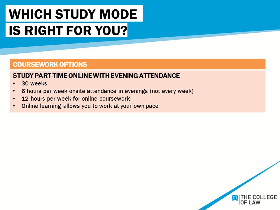 WHICH STUDY MODE IS RIGHT FOR YOU.