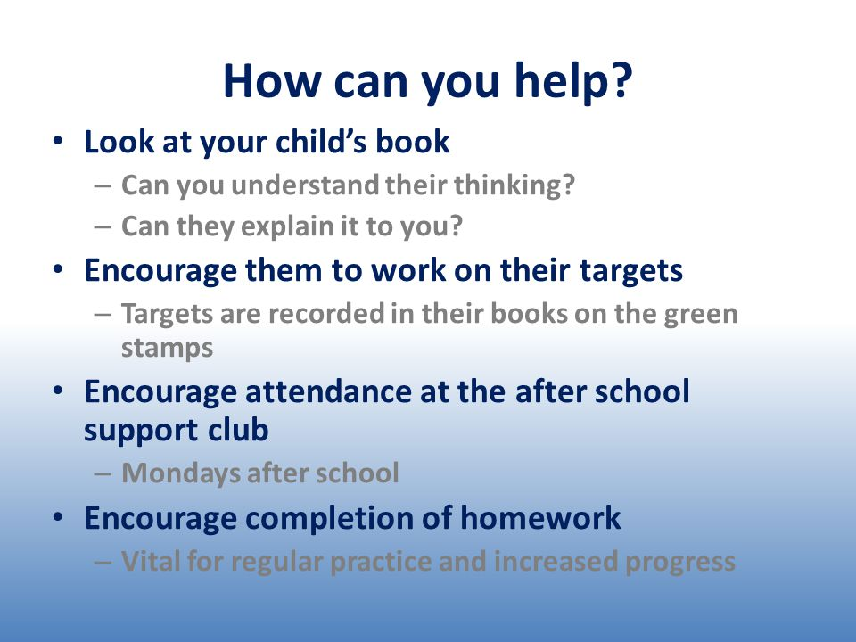 How can you help. Look at your child's book – Can you understand their thinking.