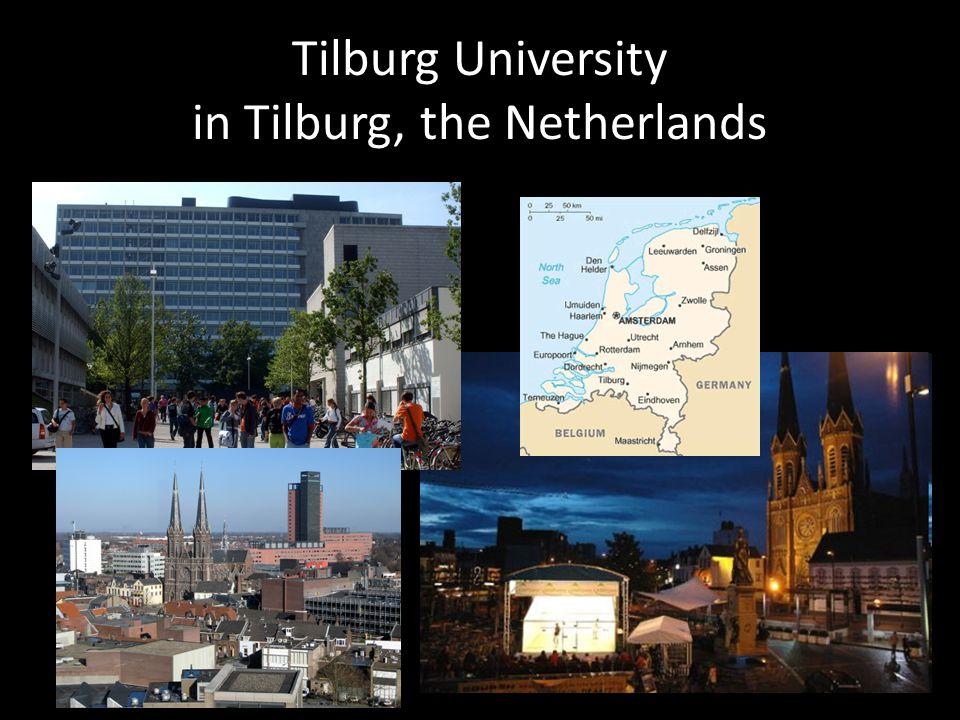 Tilburg University in Tilburg, the Netherlands