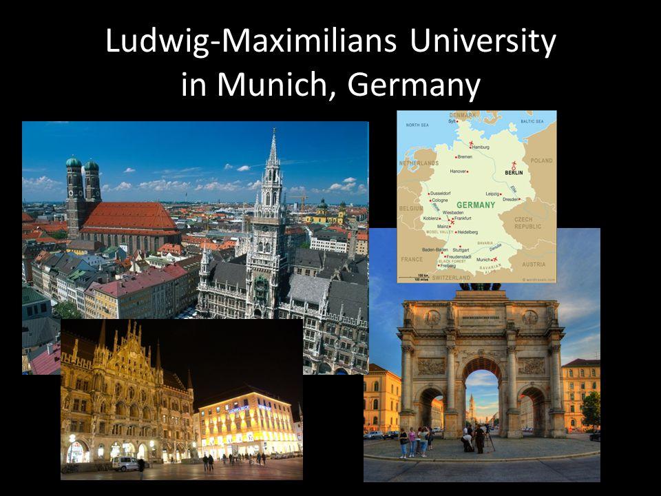 Ludwig-Maximilians University in Munich, Germany