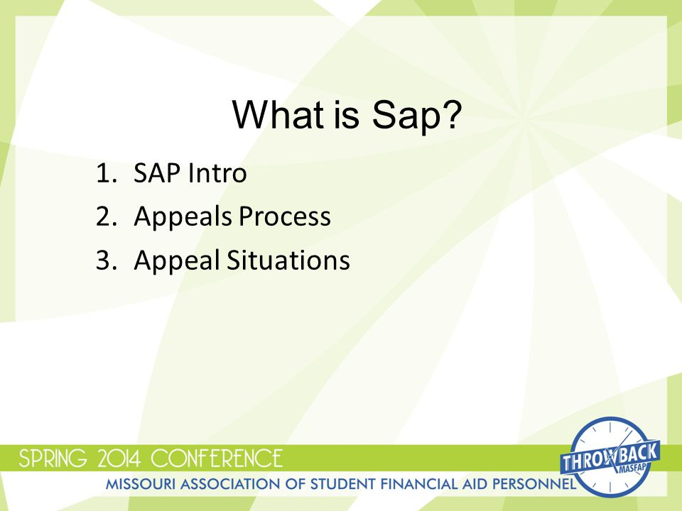 What is Sap 1.SAP Intro 2.Appeals Process 3.Appeal Situations