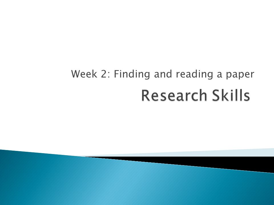 Week 2: Finding and reading a paper