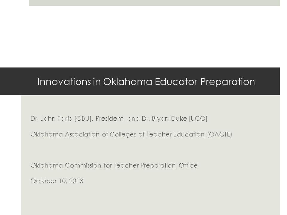 Co-Teaching  Co-Teaching during Student Teaching Internships [ECU, NSU, NWOSU, OCU, OSU, OU, SWOSU, UCO & USAO]  Co-Teaching amongst University Teacher Ed Faculty [NSU, OBU, OSU, OU, SWOSU, UCO, USAO]  Extensive On-Site and/or On-Campus Training for Partners in the Co-Teaching Experience [UCO, USAO]