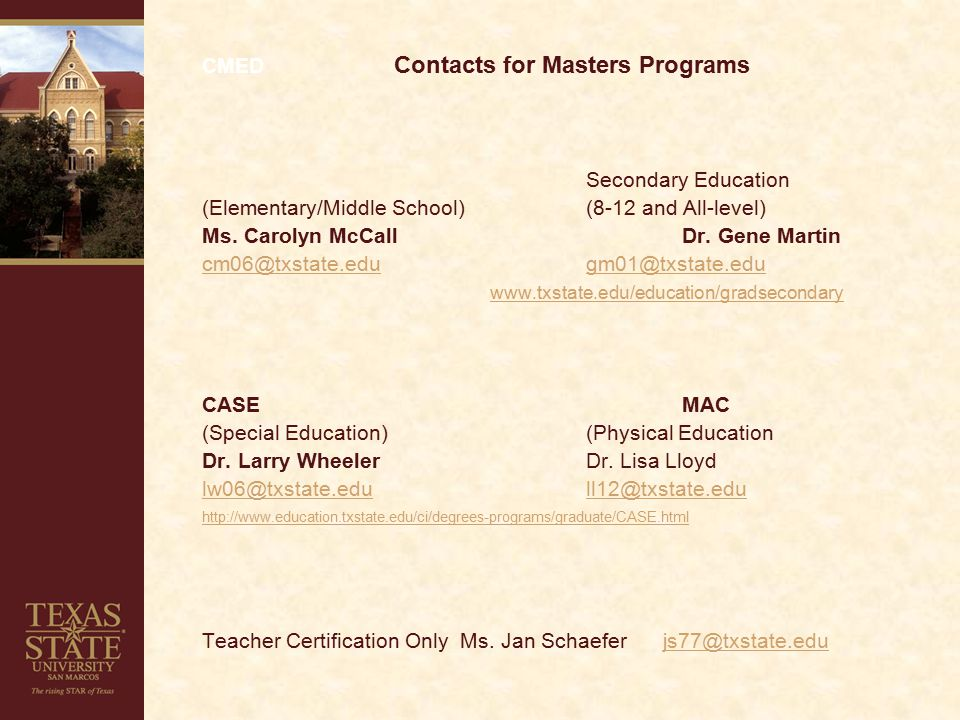 CMED Contacts for Masters Programs Secondary Education (Elementary/Middle School)(8-12 and All-level) Ms.