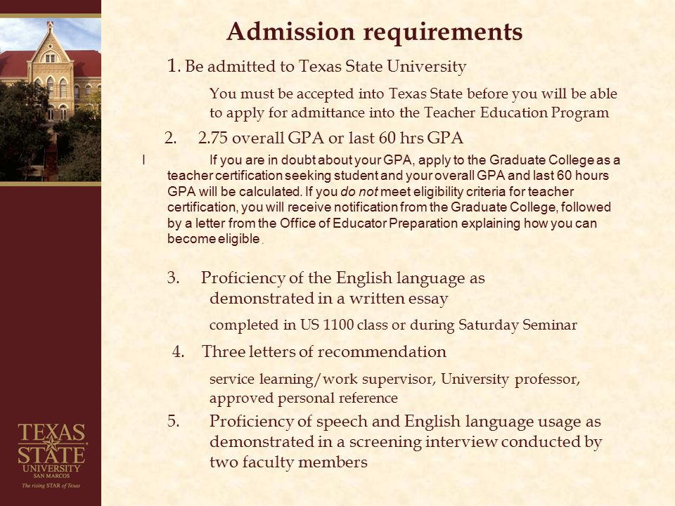 Admission requirements continued 6.