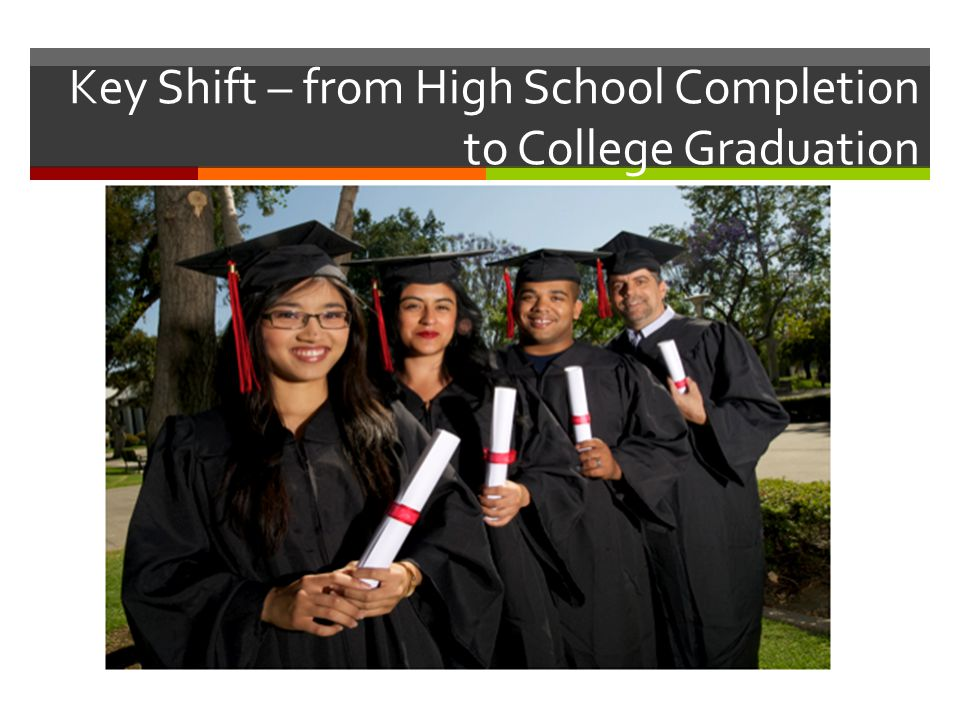 Key Shift – from High School Completion to College Graduation