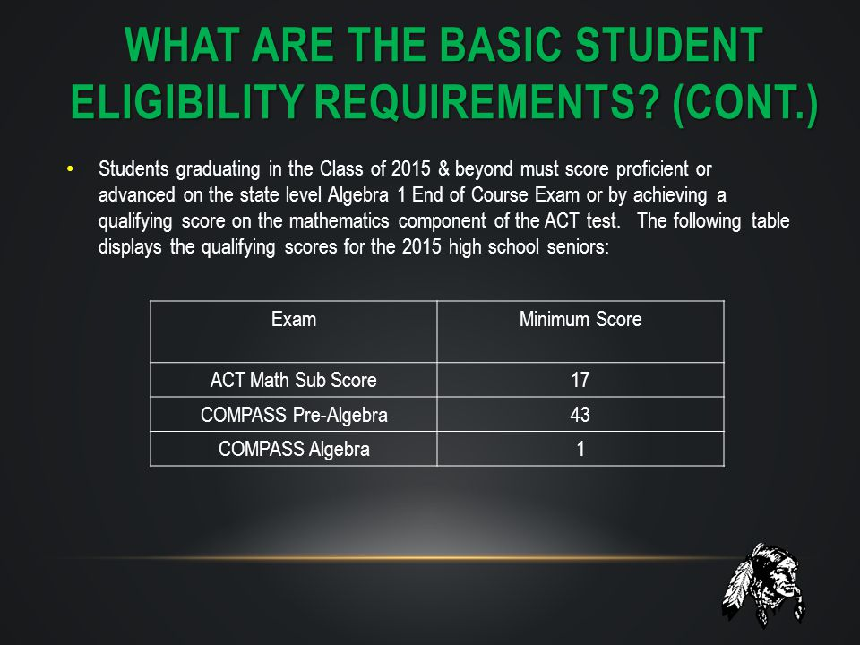 WHAT ARE THE BASIC STUDENT ELIGIBILITY REQUIREMENTS.