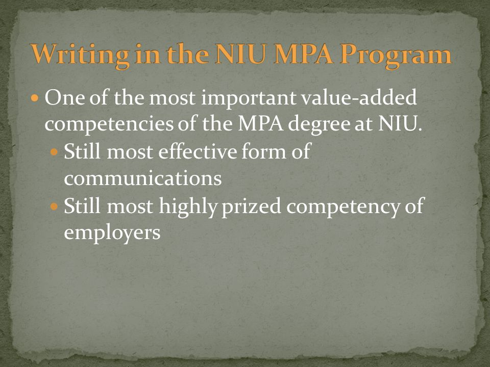 One of the most important value-added competencies of the MPA degree at NIU.