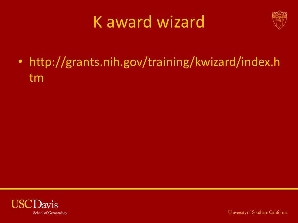 K award wizard http://grants.nih.gov/training/kwizard/index.h tm