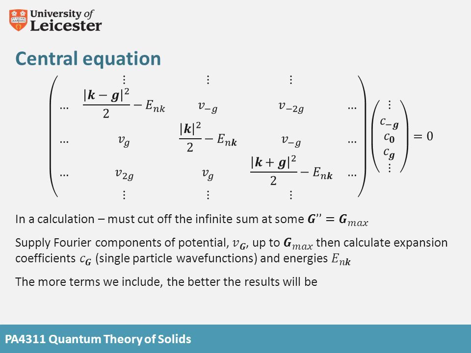 PA4311 Quantum Theory of Solids Central equation