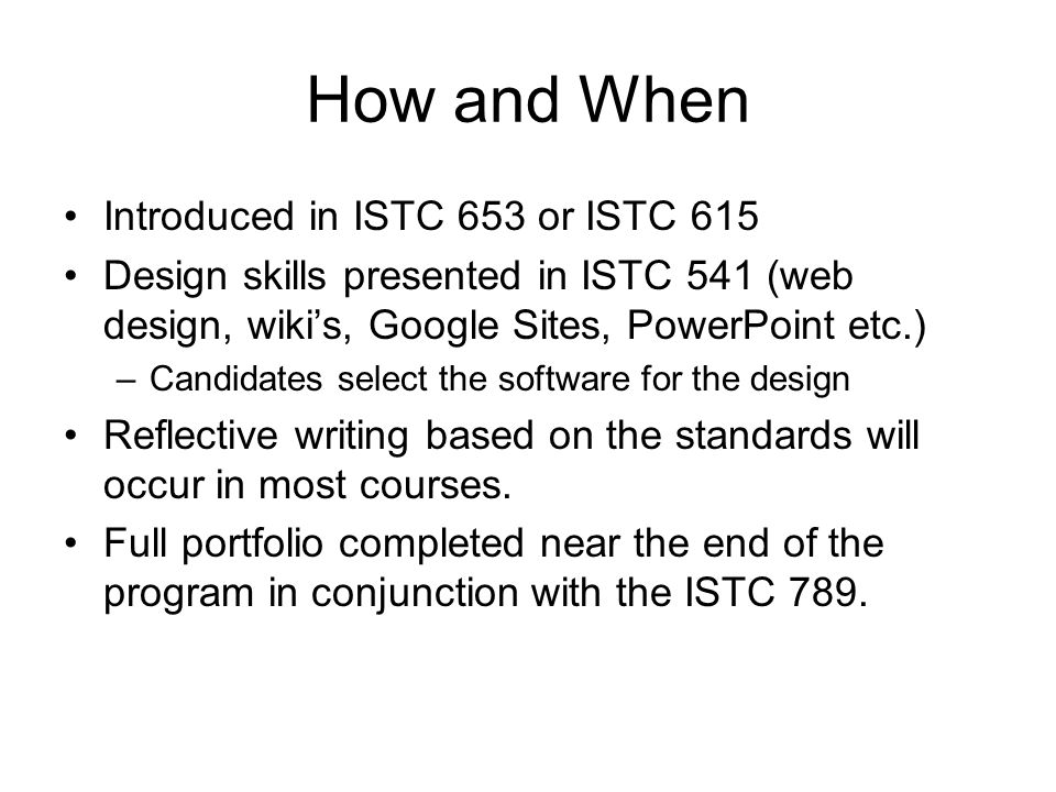 Brainstorm What are some potential assessments and experiences from the ISTC 615 course that could be used in the completion of your portfolio?