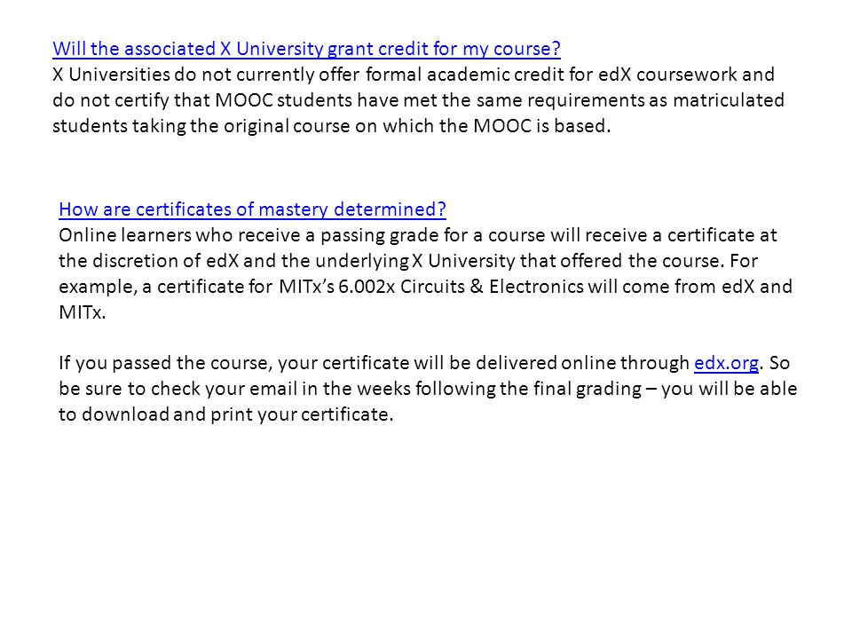 Will the associated X University grant credit for my course.