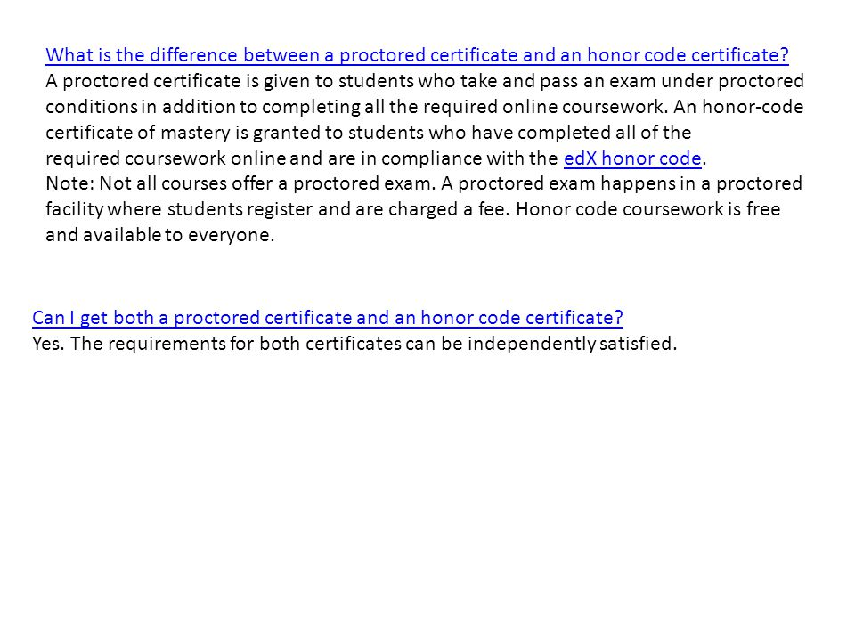 What is the difference between a proctored certificate and an honor code certificate.