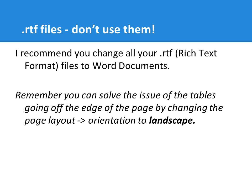 .rtf files - don't use them.