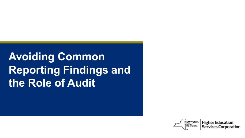Avoiding Common Reporting Findings and the Role of Audit