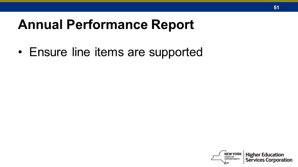 51 Annual Performance Report Ensure line items are supported