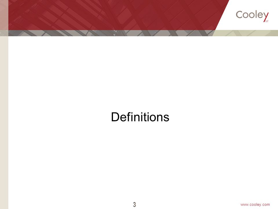 www.cooley.com Definitions 3