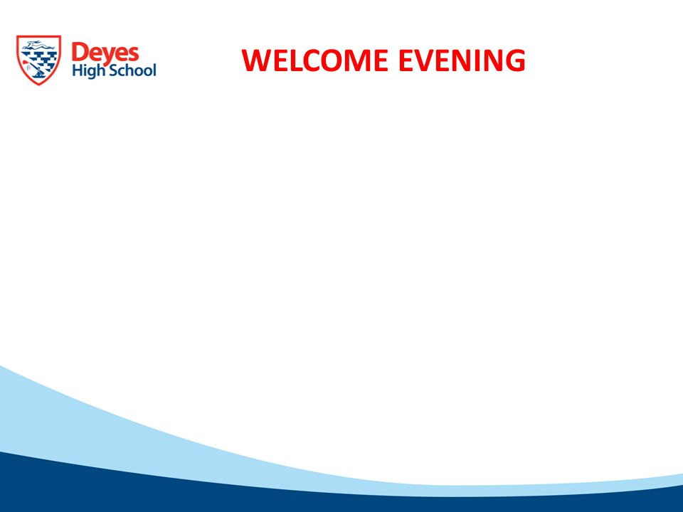 WELCOME EVENING