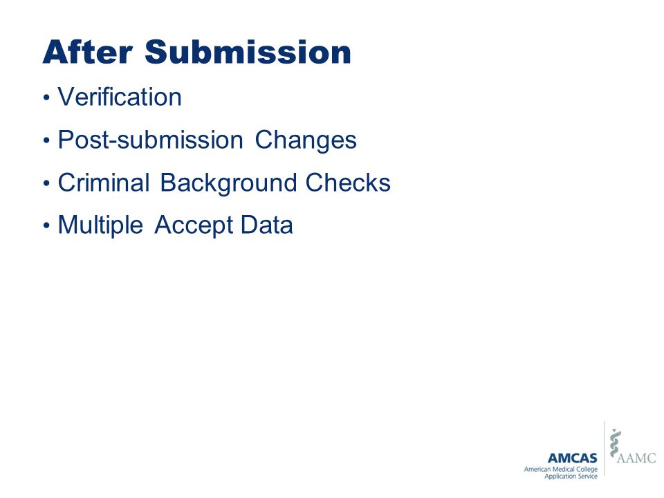 After Submission Verification Post-submission Changes Criminal Background Checks Multiple Accept Data