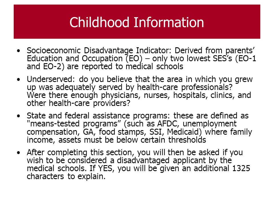 Childhood Information Socioeconomic Disadvantage Indicator: Derived from parents' Education and Occupation (EO) – only two lowest SES's (EO-1 and EO-2