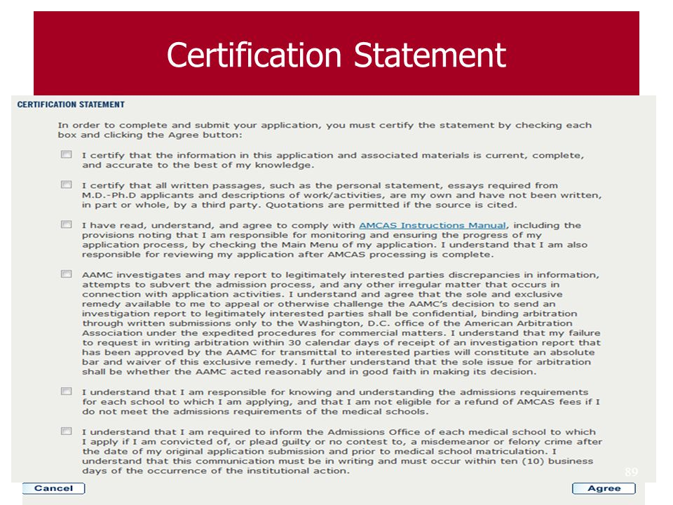 Certification Statement Submission Certification: Revised ◦ Statement is now bulleted and requires acceptance to each statement rather than one paragr