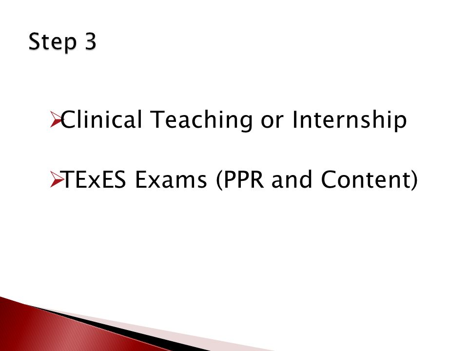  Clinical Teaching or Internship  TExES Exams (PPR and Content)