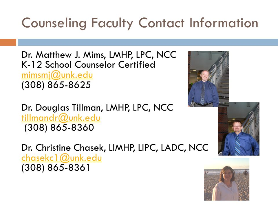 Counseling Faculty Contact Information Dr. Matthew J.